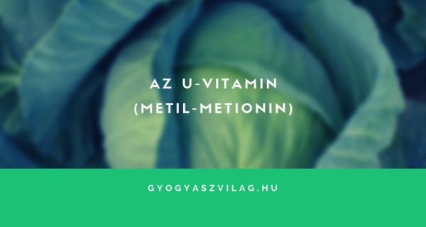 Az U-vitamin (metil-metionin)